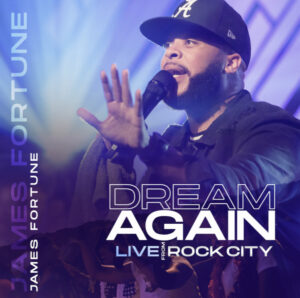 [ALBUM] Dream Again (Live) – James Fortune