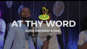 [OFFICIAL VIDEO] At thy word – John stunts & Rmc