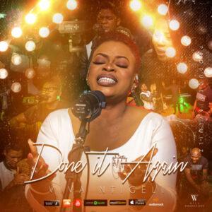 DOWNLOAD MP3: Viva Ntigeli – Done it Again