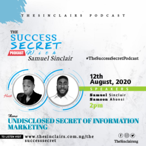 Undisclosed Secret of Information Marketing -Samuel Sinclair | Samson Ahonsi