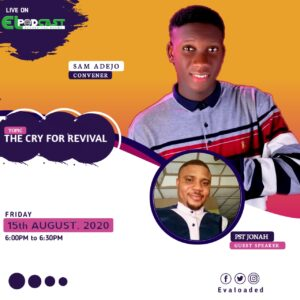 EL Podcast: The Cry for Revival – Sam Adejo | Pst Jonah
