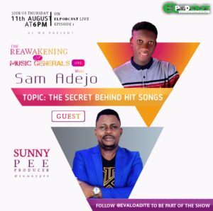EL PODCAST: The Secret Behind Hit Songs – Sam Adejo | Sunny Pee