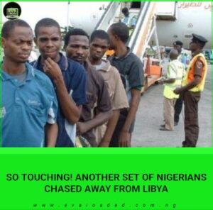 Libya has on Thursday night, deported another batch of 174 Nigerians stranded in the North African country