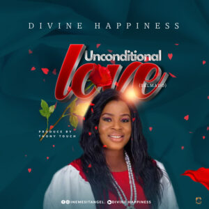 DOWNLOAD MP3: Unconditional Love – Happiness divine