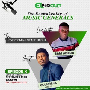 Overcoming stage Fright – Sam Adejo | Ola Samuel