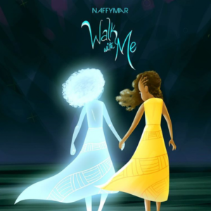 MUSIC: NaffyMar – Walk With Me (feat. Aude-Carla)