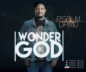 DOWNLOAD MP3: Wonder God – Psalm David