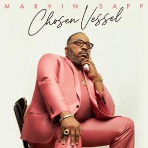 [Album] Chosen Vessel – Marvin Sapp