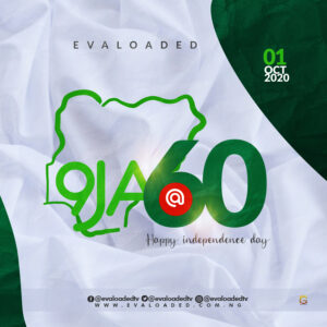Happy 60th Independence Day To Nigeria