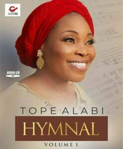"DOWNLOAD ALBUM: Tope Alabi Releases New Hymns ""Tope Alabi Hymnal"""