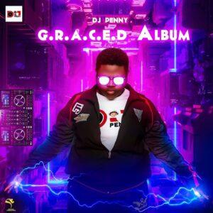 [ALBUM]  G.R.A.C.E.D – DJ PENNY