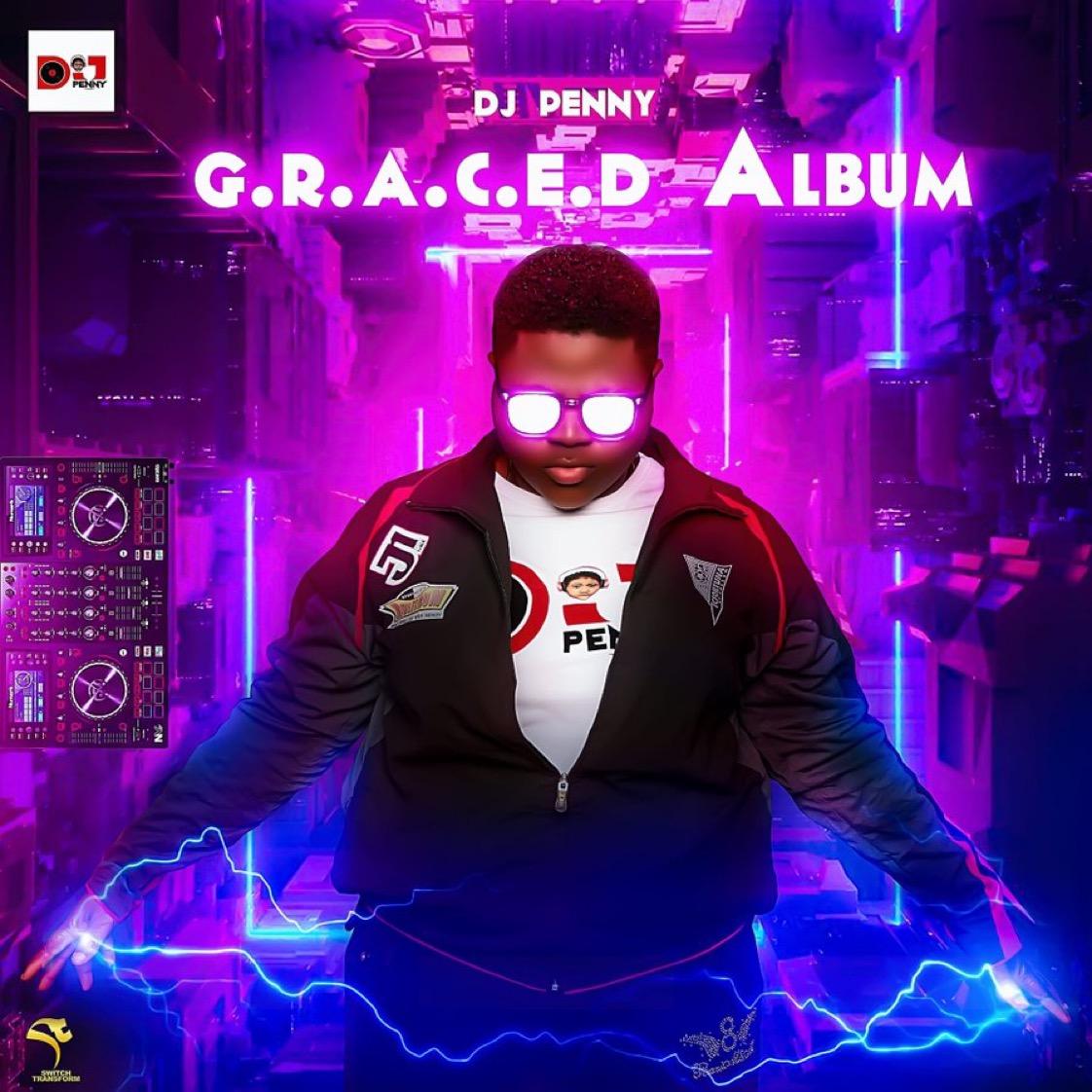 Evaloaded- G.R.A.C.E.D ALBUM by DJ PENNY