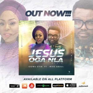 [Video] Jesus Oga Nla – Idowu Eyin Ft. Mike Abdul