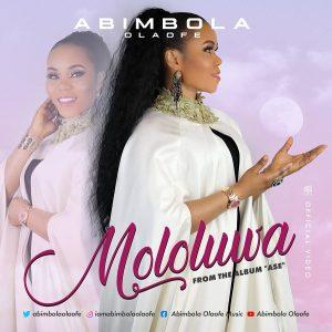 [Video] Mololuwa – Abimbola Olaofe