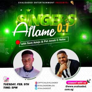 Singers Aflame 0.1 – Sam Adejo x pst Jonah C Nebe