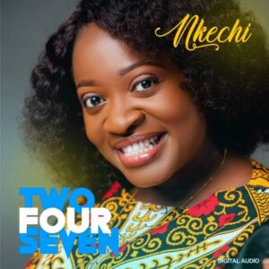 [Album] TwoFourSeven – Nkechi