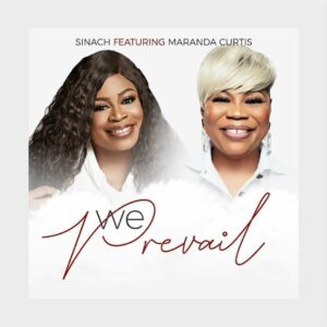 DOWNLOAD MP3: Sinach – We Prevail (Ft. Maranda Curtis)