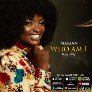 [DOWNLOAD LYRICS] Marian – Who am I lyrics