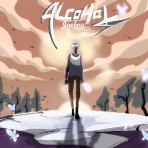 DOWNLOAD MP3:Joeboy – Alcohol