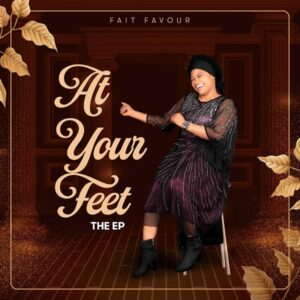 [EP] At Your Feet – Fait Favour
