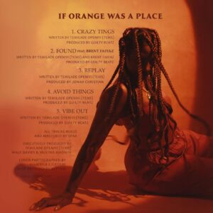 """EP] Tems – """"If Orange Was A Place"""" The EP"""